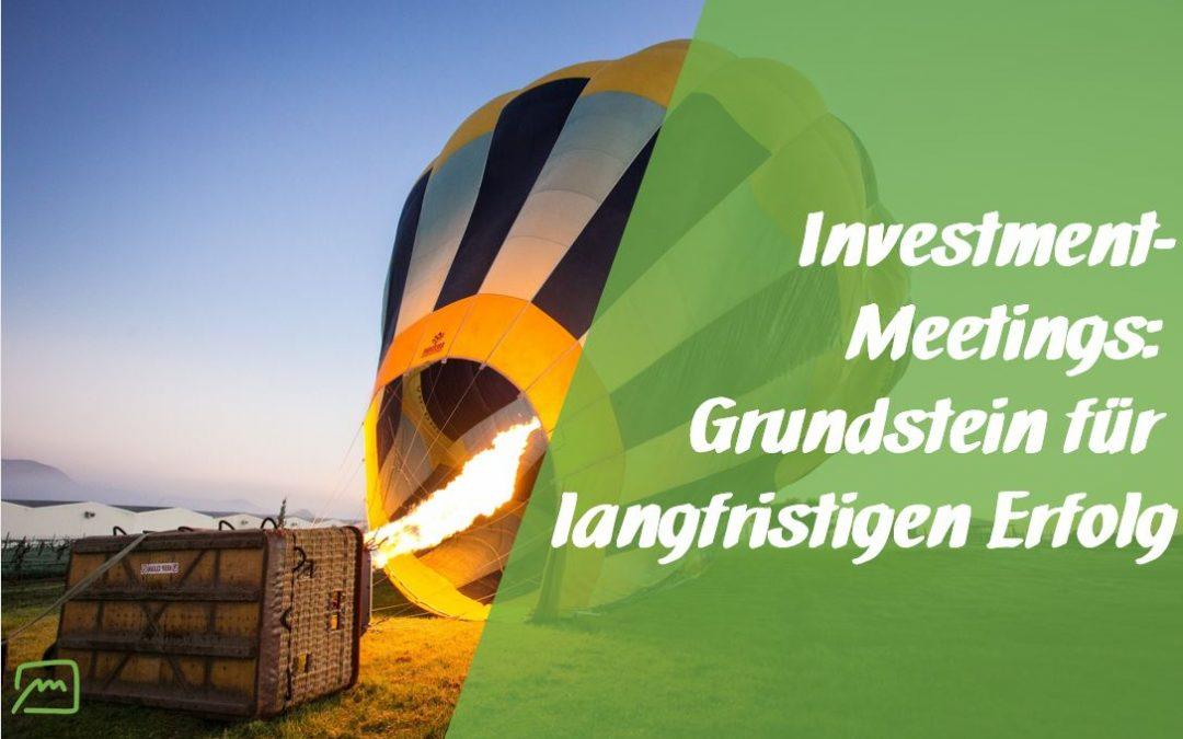 Investment-Meetings: auch Meetings ohne direkt greifbaren Output sind wichtig